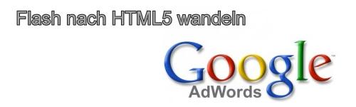 GoogleAdWordsFlashToHTML5